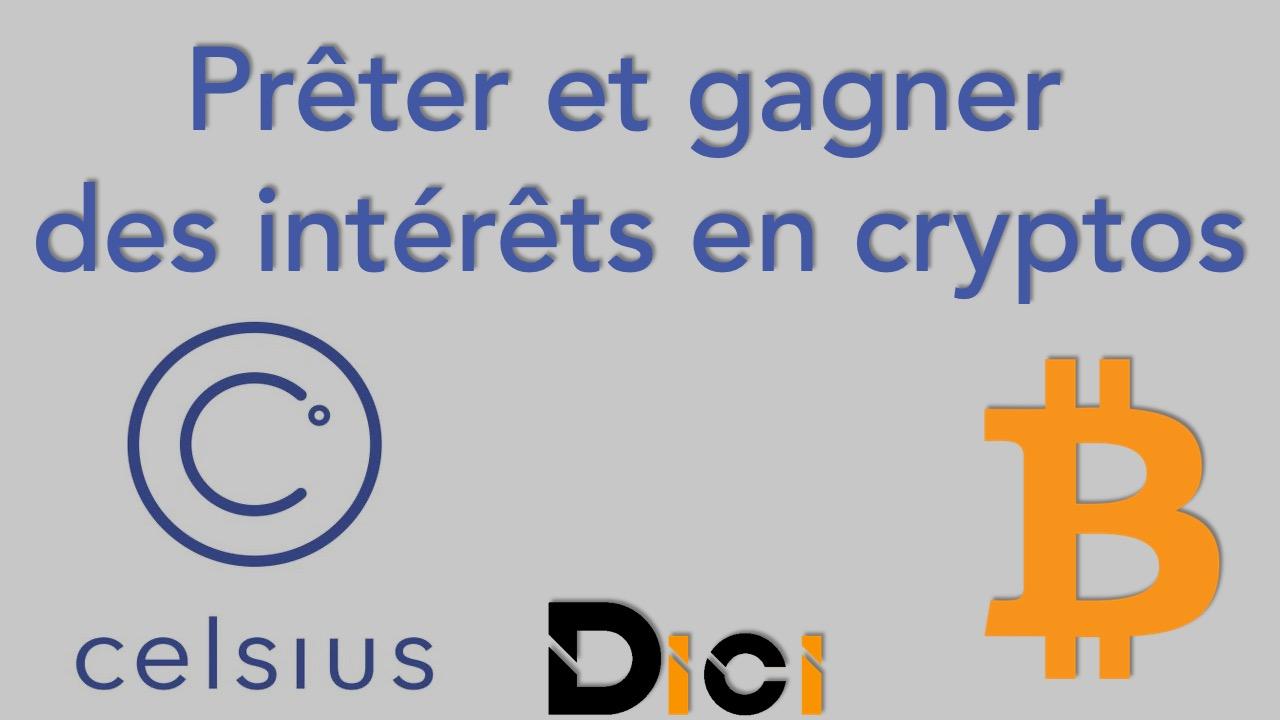 Celsius Network: Comment Prêter et gagner des intérêts sur les cryptos<span class=