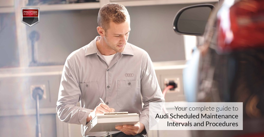 medium resolution of your guide to audi scheduled maintenance intervals and procedures