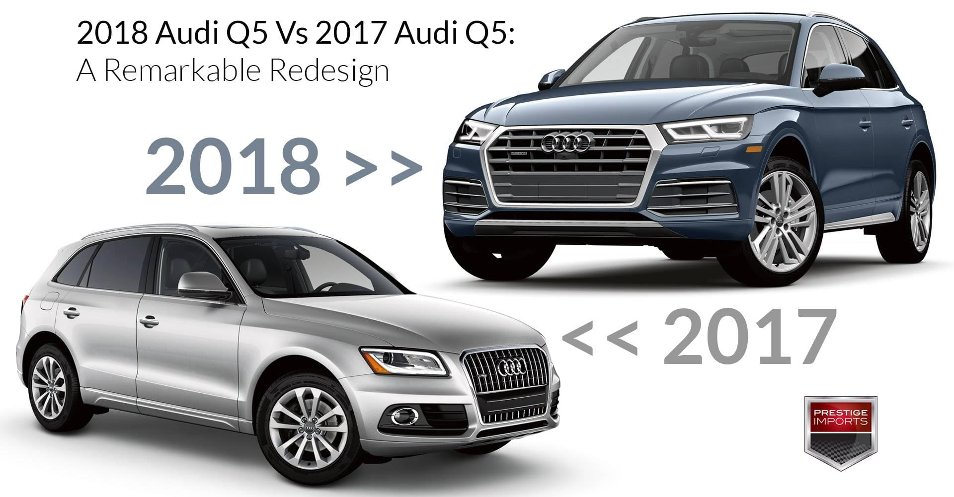 hight resolution of 2018 audi q5 vs 2017 audi q5 a remarkable redesign