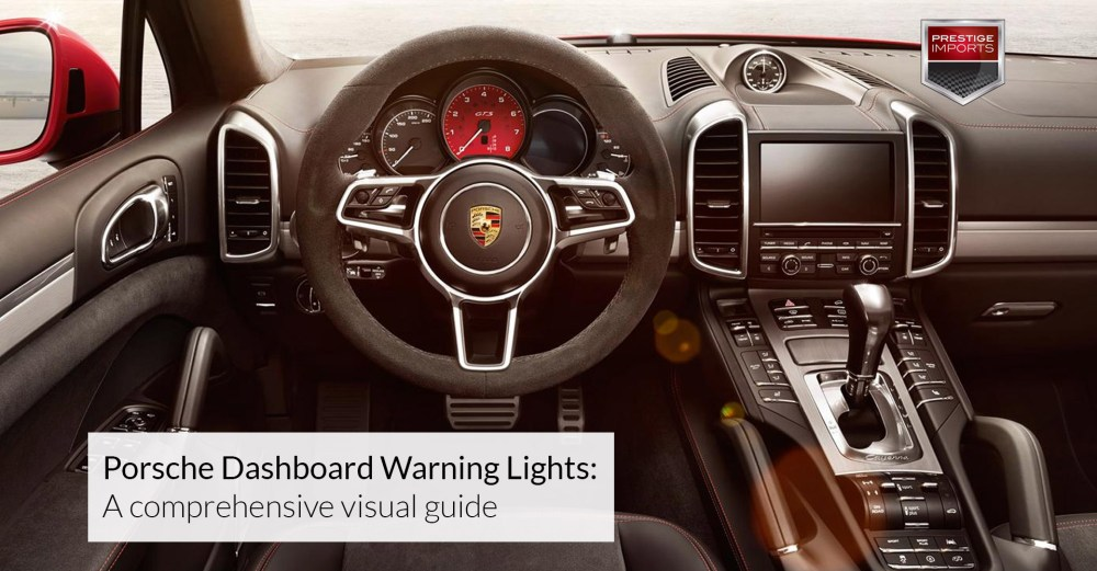 medium resolution of porsche dashboard warning lights a comprehensive visual guide