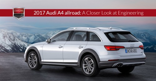 small resolution of 2017 audi a4 allroad a closer look at engineering