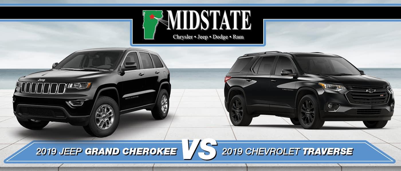 hight resolution of 2019 jeep grand cherokee vs 2019 chevy traverse in barre vt midstatecjdr 1400x600 grcherokeevstraverse model comp