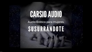 "Erotic AUDIO for Women in SPANISH - ""Susurrándote"" [Male Voice] [Dom/Sub] [Instructions] [ASMR]"