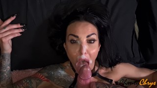 SLUT BRUNETTE MILF GIVES A FABULOUS SLOPPY BJ! WANTS TO BE COVERED IN CUM ON FACE! ChantyChrys