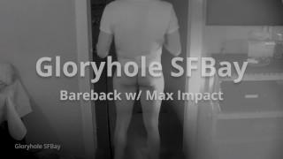 GHSFBAY: Bareback w/ Max Impact