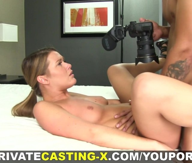 Private Casting X Hottie Loves It Wild And Rough Free Porn Videos Youporn