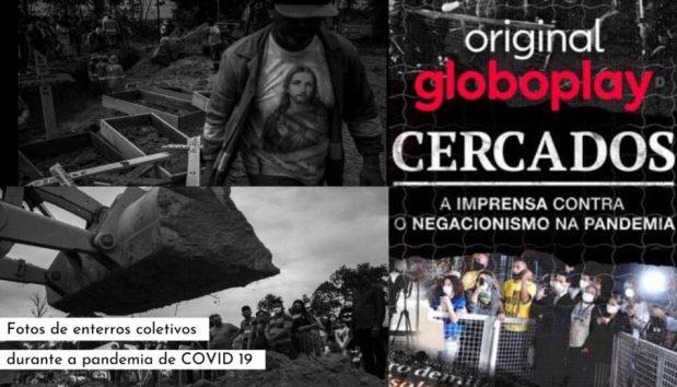 Cercados – A imprensa contra o negacionismo na pandemia