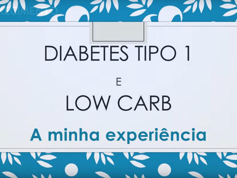 Low Carb e o Diabetes Tipo 1