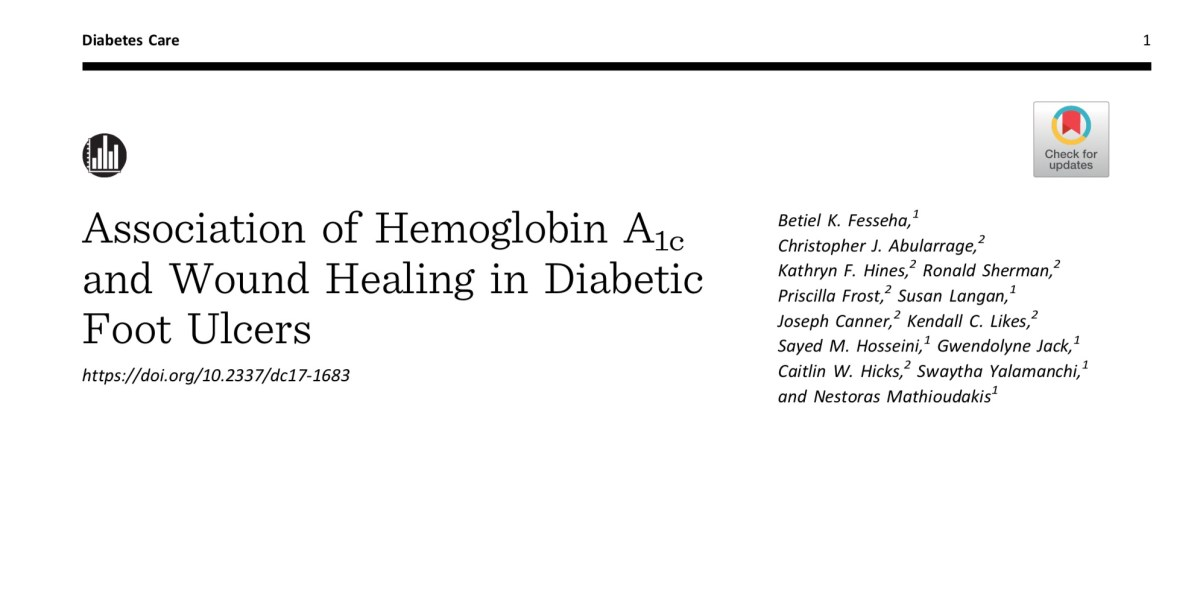 Is long-term glucose control associated with healing diabetic foot ulcers? It may not be what you think.