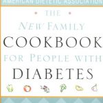 The New Family Cookbook For People With Diabetes