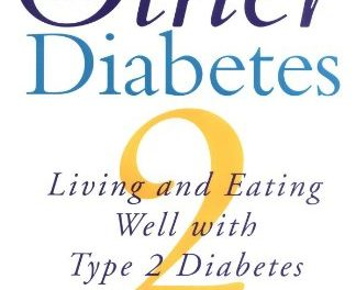 The Other Diabetes: Living and Eating Well with Type 2 Diabetes