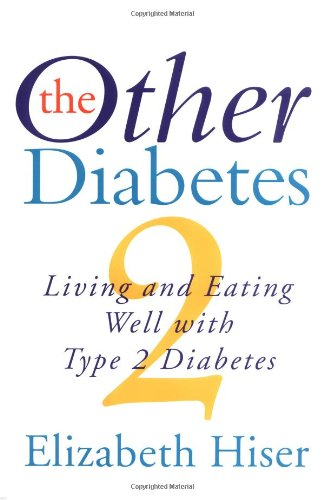 The Other Diabetes: Living and Eating Well with Type 2 Diabetes Book Cover Image