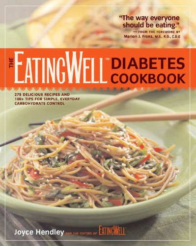 The EatingWell Diabetes Cookbook: 275 Delicious Recipes and 100+ Tips for Simple, Everyday Carbohydrate Control Book Cover Image