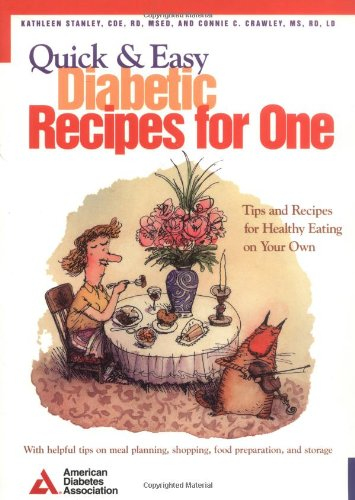 Quick & Easy Diabetic Recipes For One Book Cover Image