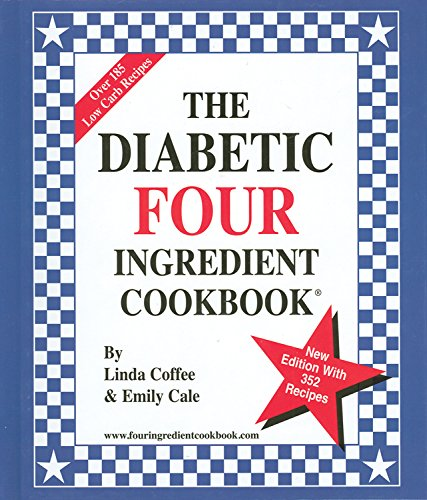The Diabetic Four Ingredient Cookbook Book Cover Image