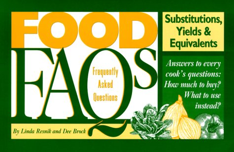 Food FAQ's: Substitutions, Yields & Equivalents