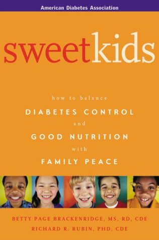 Sweet Kids: How to balance Diabetes Control and Good Nutrition with Family Peace Book Cover Image