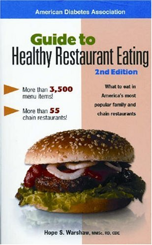Guide to Healthy Restaurant Eating: 2nd Edition Book Cover Image
