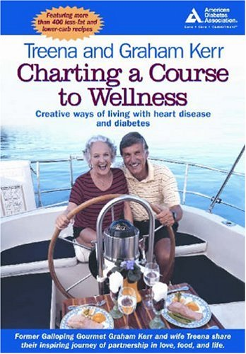 Charting a Course to Wellness: Creative Ways of Living with Heart Disease and Diabetes Book Cover Image