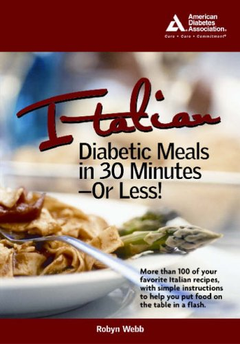 Italian Diabetic Meals in 30 Minutes or Less! Book Cover Image