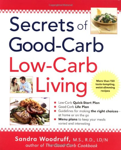 Secrets of Good-Carb Low-Carb Living Book Cover Image