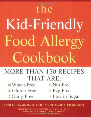 The Kid-Friendly Food Allergy Cookbook Book Cover Image