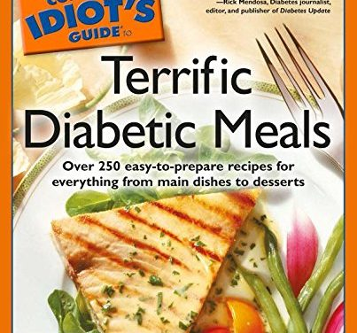 Complete Idiot's Guide to Terrific Diabetic Meals (The Complete Idiot's Guide)