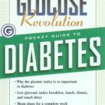 The Glucose Revolution: Pocket Guide to Diabetes