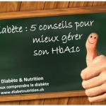 Diabète, hémoglobine glyquée, HbA1c, conseils, vivre avec un diabète