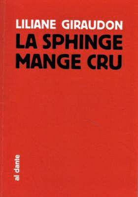 la-sphinge-mange-cru-de-liliane-giraudon
