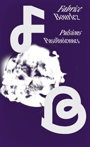 pulsions-pasoliniennes_F