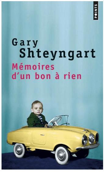 Gary Shteyngart Mémoires d'un vbon à rien