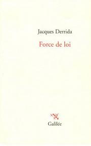 Derrida, force de loi