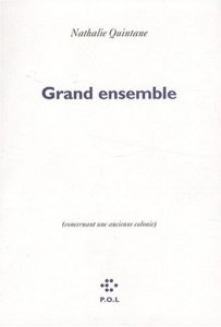 Nathalie Quintane Grand ensemble