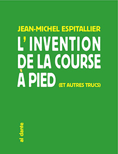 L'invention de la course à pied