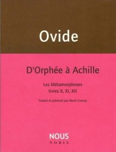 Ovide d'Orphée à Achille Marie Cosnay