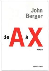John Berger de A à X
