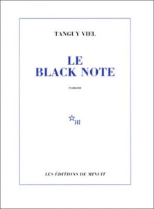 Tanguy Viel Le Black Note
