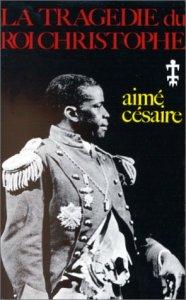 Césaire, La Tragédie du roi Christophe