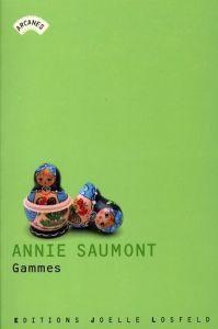 Annie Saumont Gammes