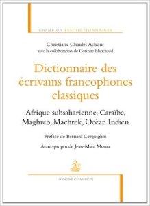 Dictionnaire des écrivains francophones classiques