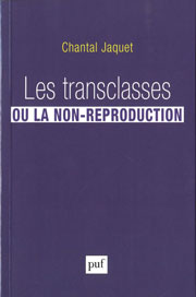 Les transclasses ou la non reproduction
