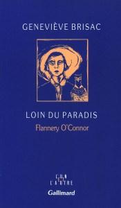 Geneviève Brisac Loin du Paradis, Flannery O'Connor