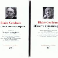 """Cendrars en Pléiade : """"Vivre n'est pas un métier. Il n'y a donc pas d'artistes"""" par Christian Rosset"""