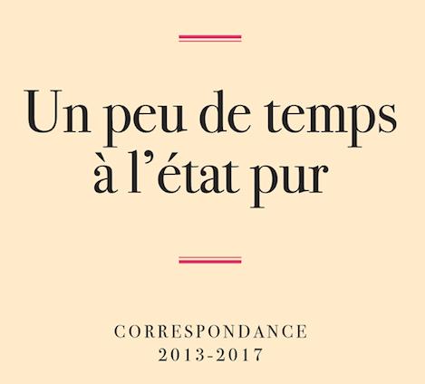 Entre littérature et politique : un peu de temps à l'état pur, par Jean-Pierre Castellani