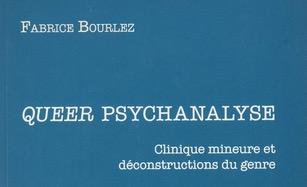 Fabrice Bourlez : Queer psychanalyse