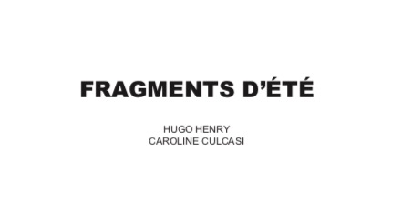 Fragments d'été : 2