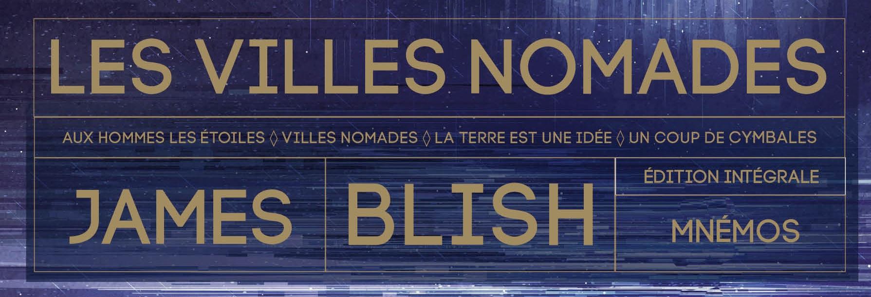 Les Villes Nomades de James Blish : Un pont vers l'éternité (Rétrofictions 1)
