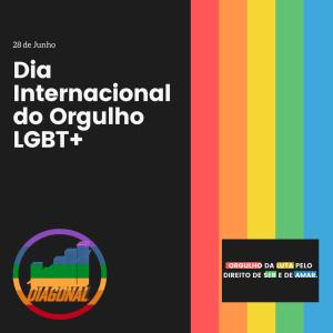 Dia do Orgulho LGBT+ e direitos da comunidade