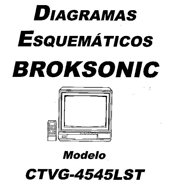 BROKSONIC tv broksonic CTVG4545LST pdf Diagramas de